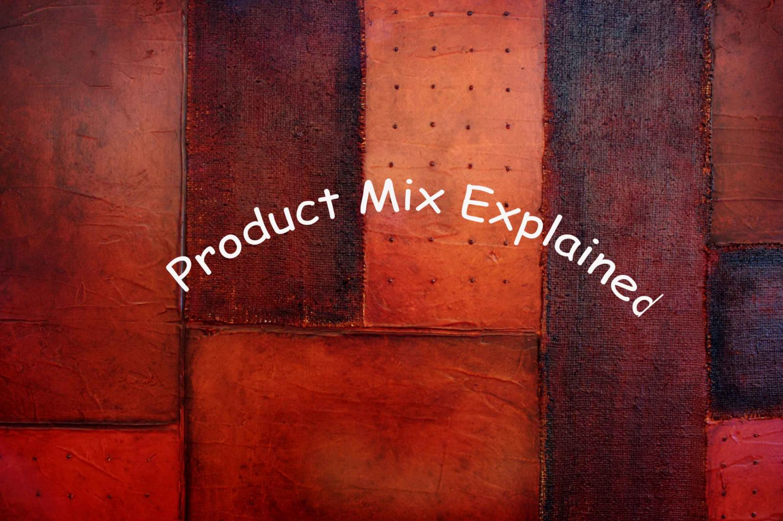 Explanation of Product Mix with Examples