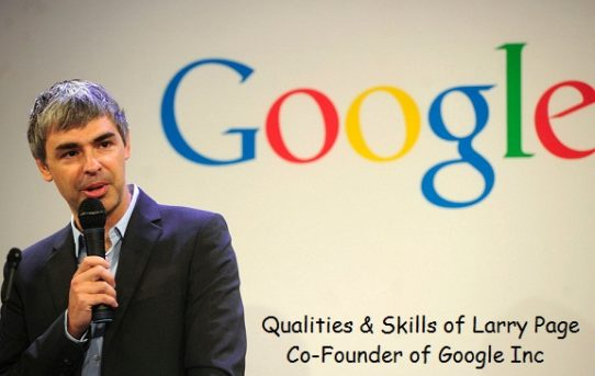 Leadership Qualities and Skills of Larry Page