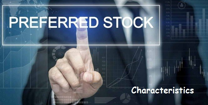 Unique Characteristics of Preferred Stocks