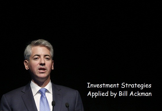 Investment Strategies Applied by Bill Ackman
